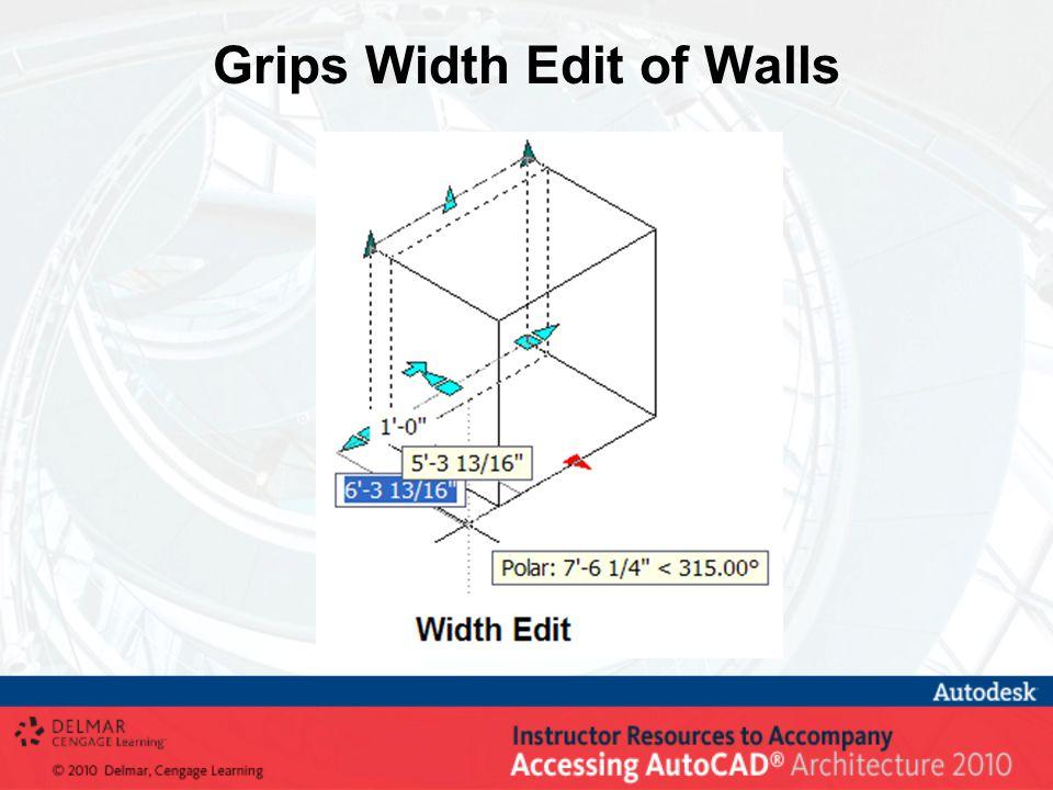 Grips Width Edit of Walls