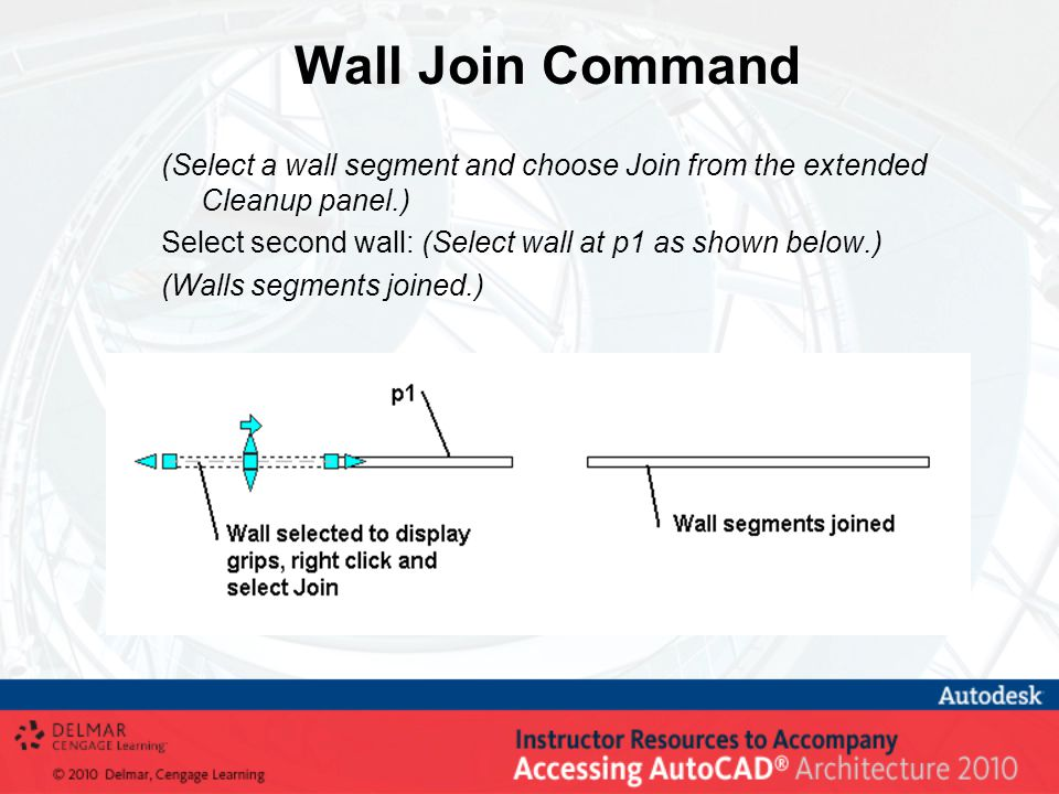 Wall Join Command (Select a wall segment and choose Join from the extended Cleanup panel.) Select second wall: (Select wall at p1 as shown below.) (Walls segments joined.)