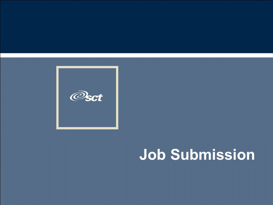 Job Submission - GJAPCTL u Job Submission is a multi-step process n User requests process in an SCT Banner form n SCT Banner form passes request through the package dbms_pipe to a Pro*C program running on the RDBMS server