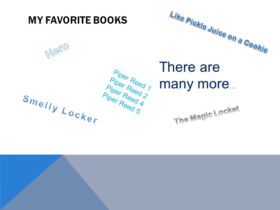 MY FAVORITE BOOKS Piper Reed 1 Piper Reed 2 Piper Reed 4 Piper Reed 5 There are many more …