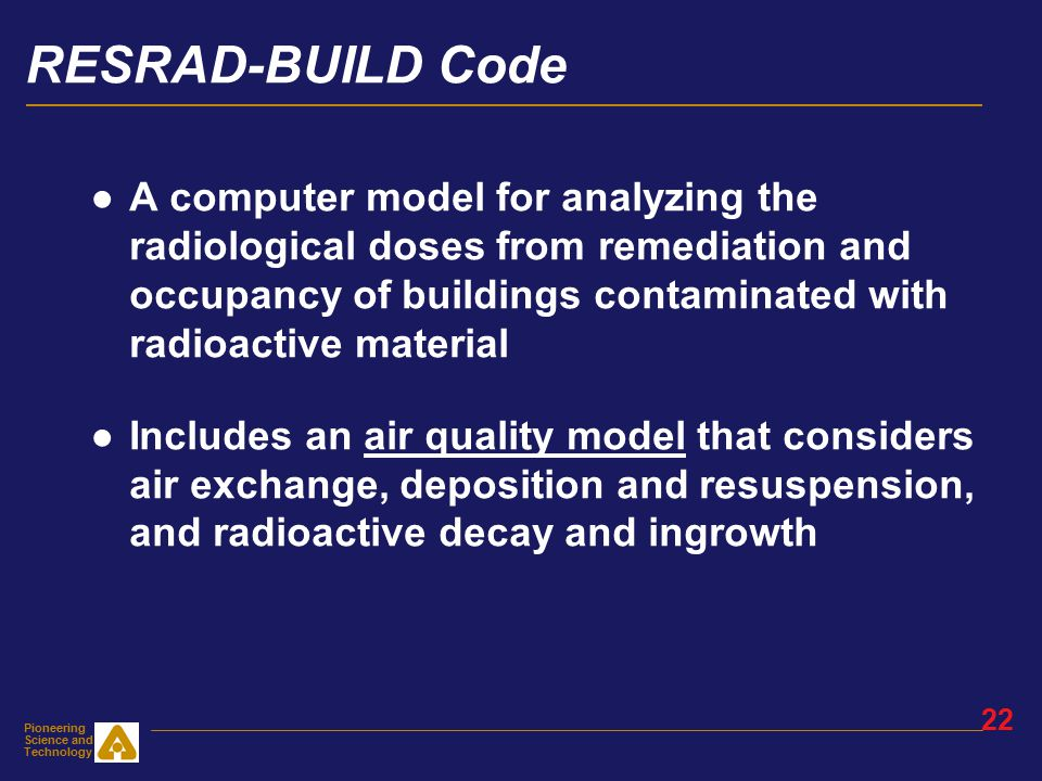 Pioneering Science and Technology 21 RESRAD-BUILD Basic Problem x z y