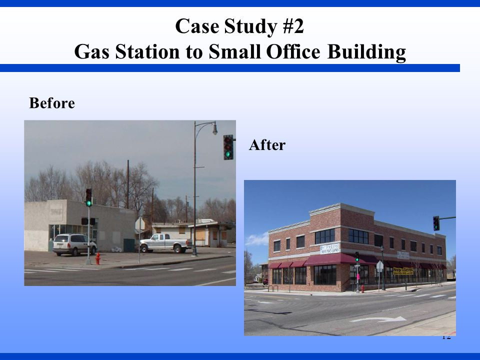 12 Case Study #2 Gas Station to Small Office Building Before After