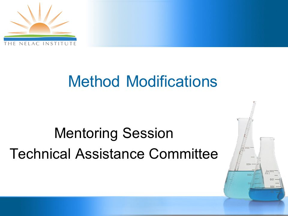 Mentoring Session Technical Assistance Committee Method Modifications