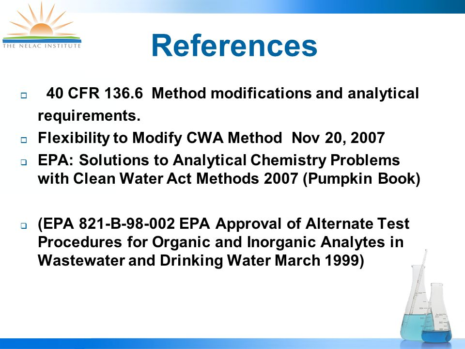 References  40 CFR 136.6 Method modifications and analytical requirements.