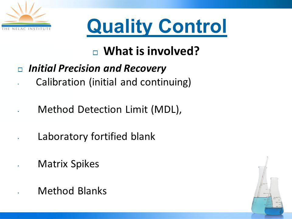 Quality Control  What is involved.