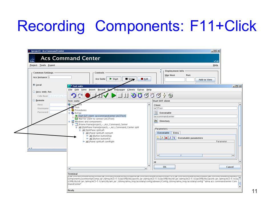 11 Recording Components: F11+Click