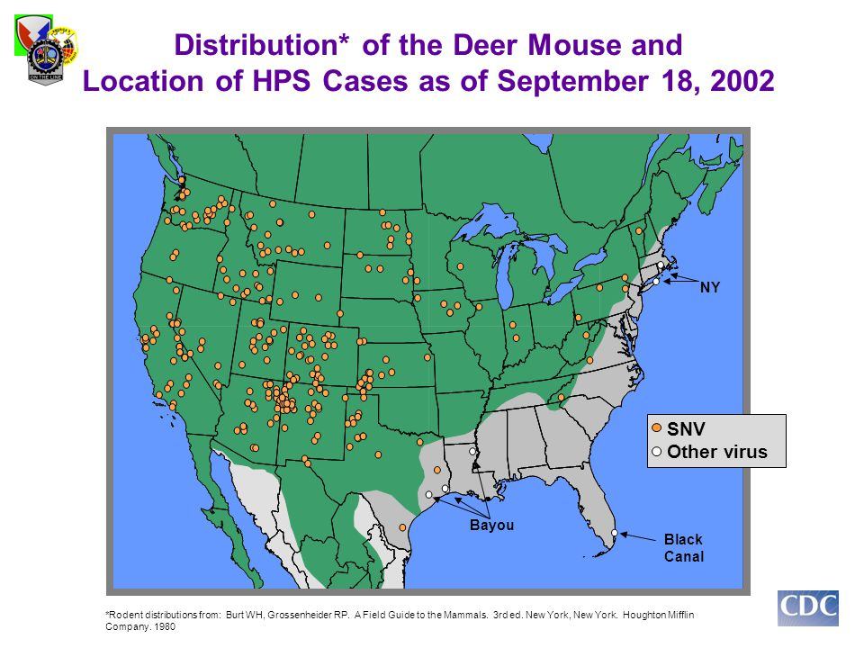 Distribution* of the Deer Mouse and Location of HPS Cases as of September 18, 2002 *Rodent distributions from: Burt WH, Grossenheider RP. A Field Guid