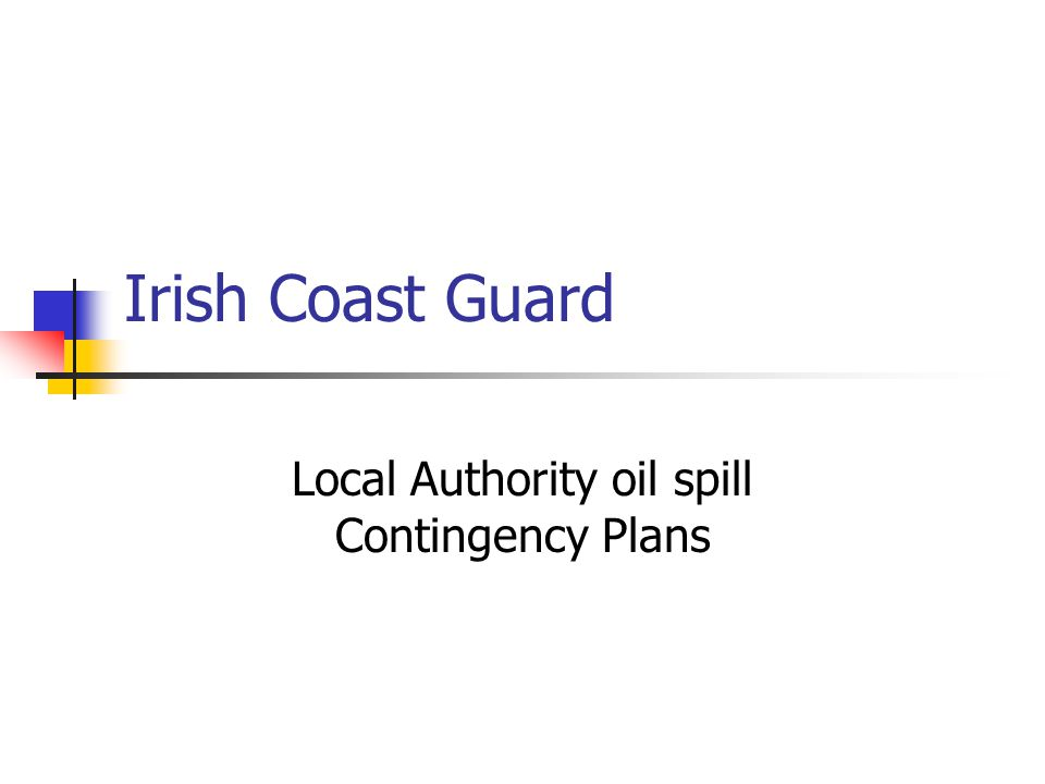 Irish Coast Guard Local Authority oil spill Contingency Plans