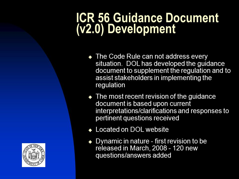 ICR 56 Guidance Document (v2.0) Development  The Code Rule can not address every situation.