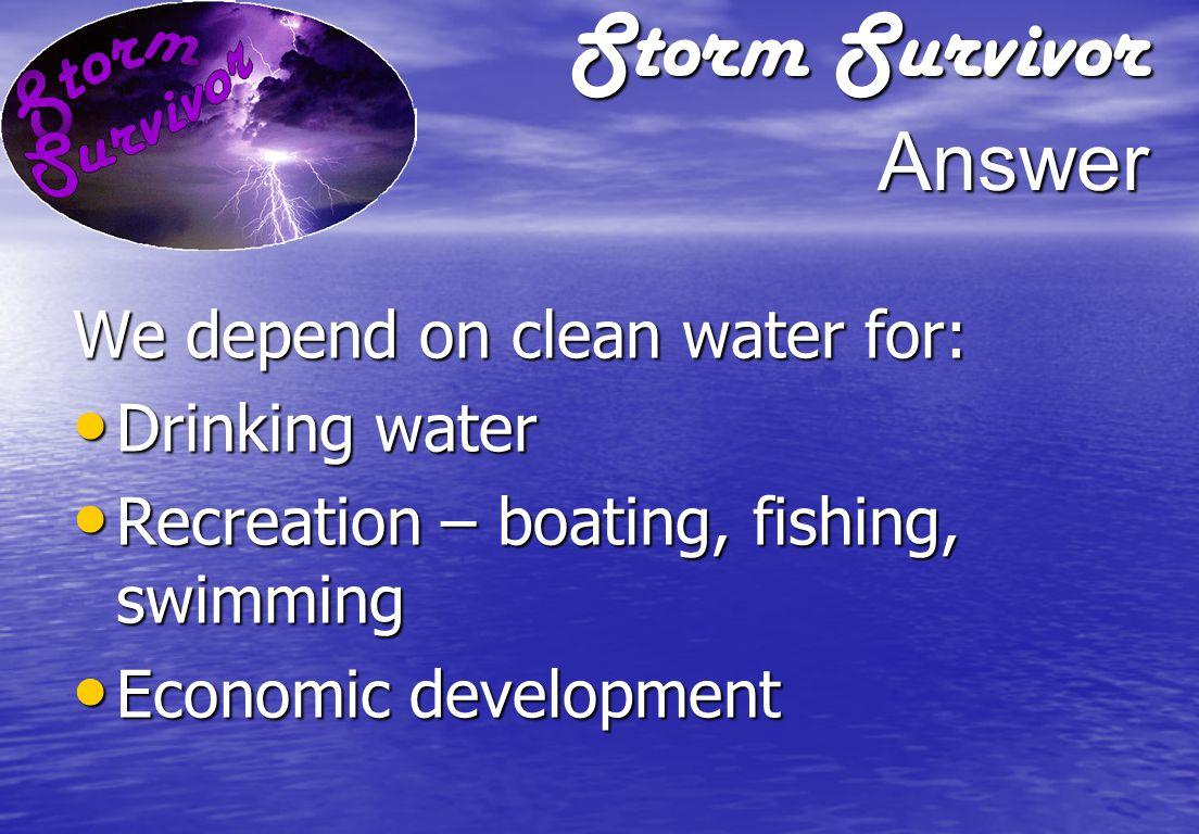Storm Survivor Question What is the best location for storage of hazardous materials?