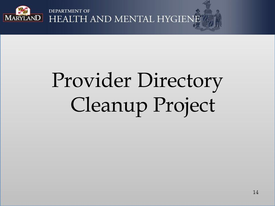 Provider Directory Cleanup Project 14
