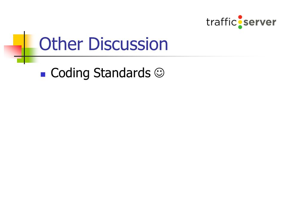 Other Discussion Coding Standards