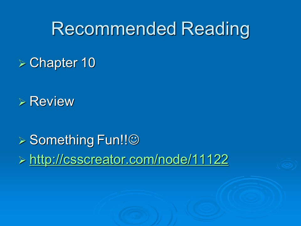 Recommended Reading  Chapter 10  Review  Something Fun!.