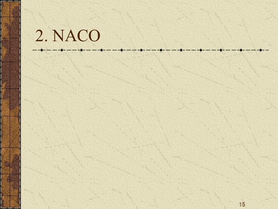 15 2. NACO