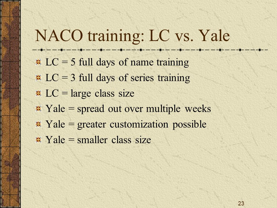 23 NACO training: LC vs.