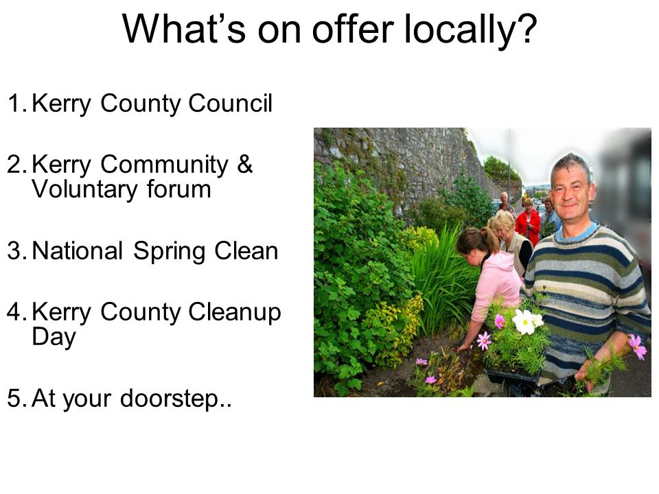 What's on offer locally.