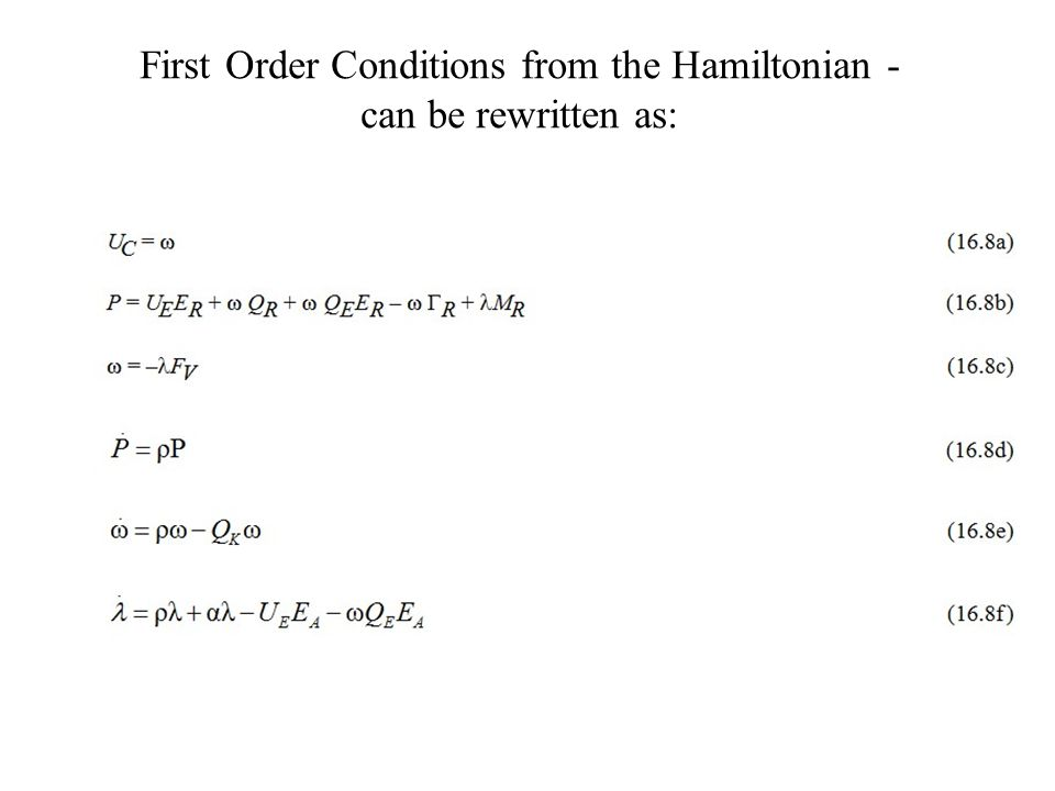 First Order Conditions from the Hamiltonian - can be rewritten as: