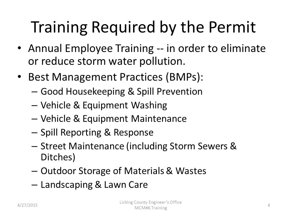 Training Required by the Permit Annual Employee Training -- in order to eliminate or reduce storm water pollution.