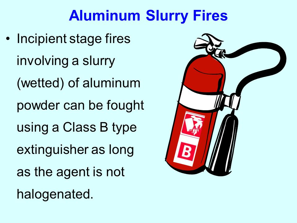 Sprinkler Systems No automatic sprinklers where dry aluminum powder is produced or handled Consider the hazards associated with aluminum and water in considering sprinkler systems