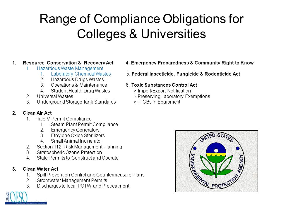 Range of Compliance Obligations for Colleges & Universities 1.Resource Conservation & Recovery Act 4.
