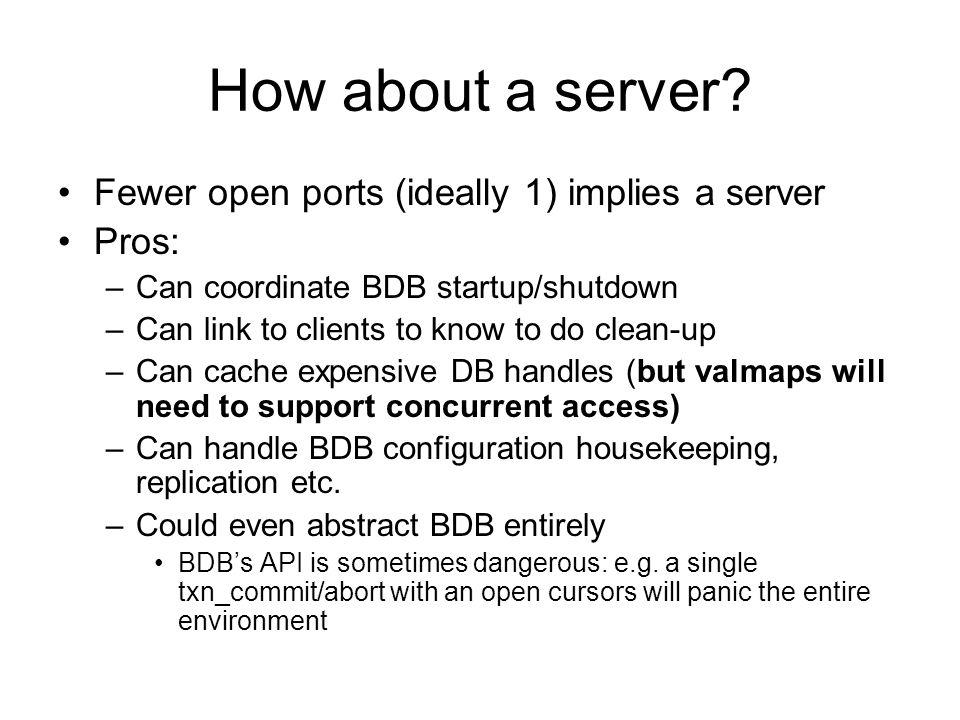 How about a server.
