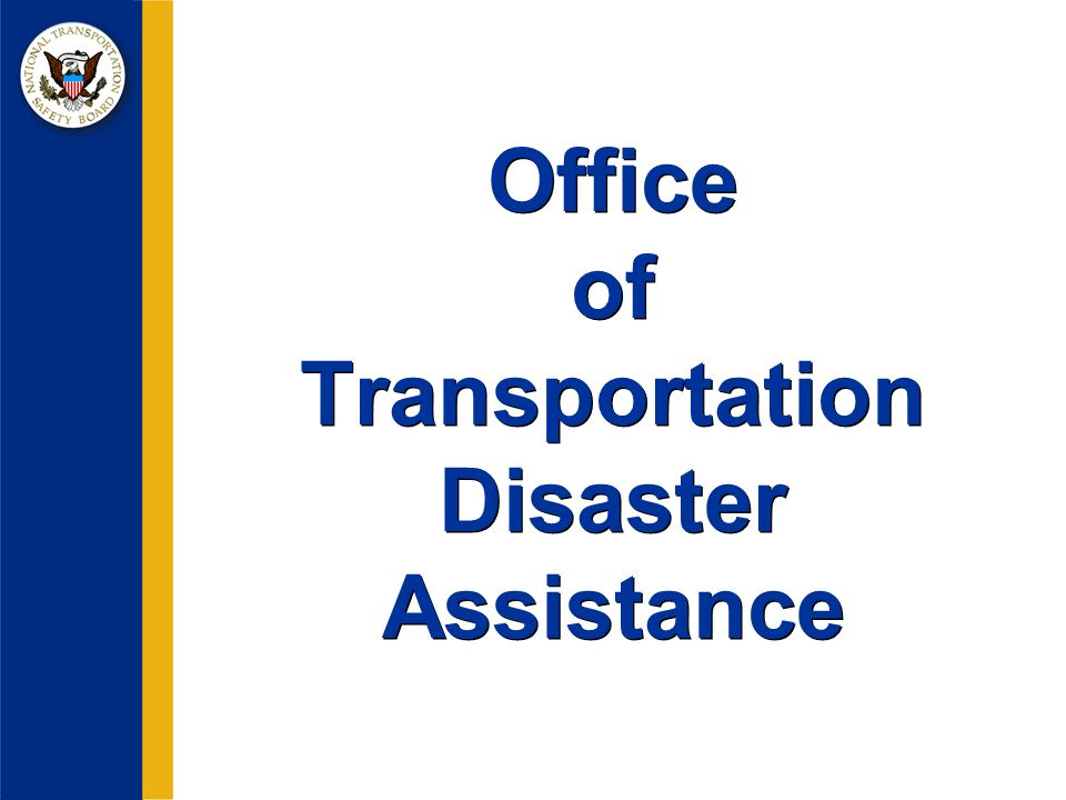 Office of Transportation Disaster Assistance
