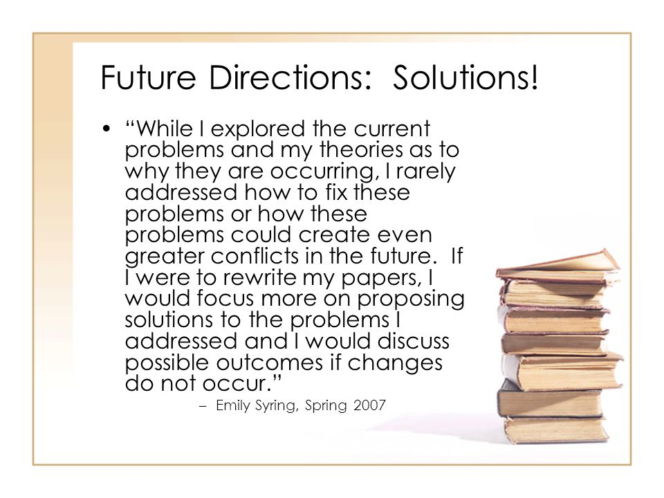 Future Directions: Solutions.