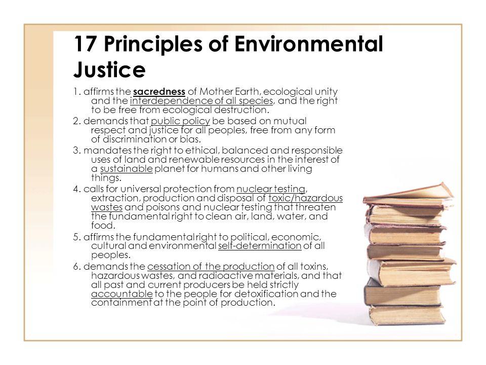 17 Principles of Environmental Justice 1.