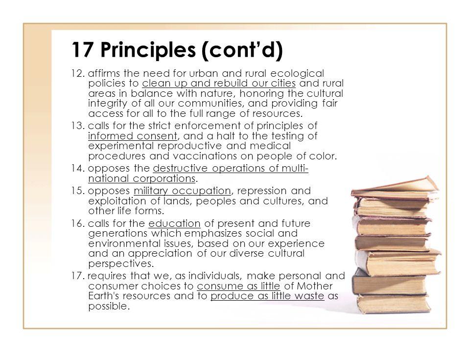 17 Principles (cont'd) 12.