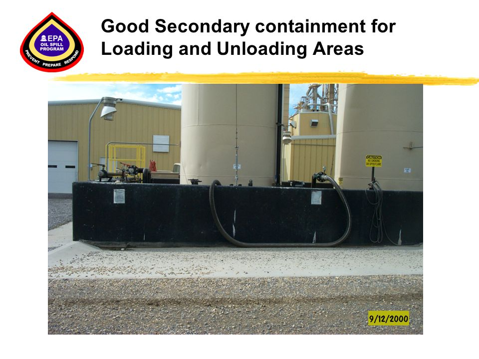 Good Secondary containment for Loading and Unloading Areas