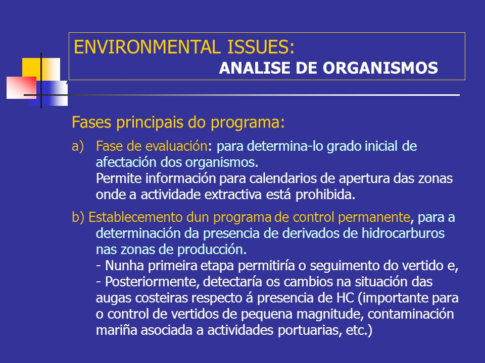 A Nov 1st, day sample results (one year after) ENVIRONMENTAL ISSUES: ANALISE DE ORGANISMOS