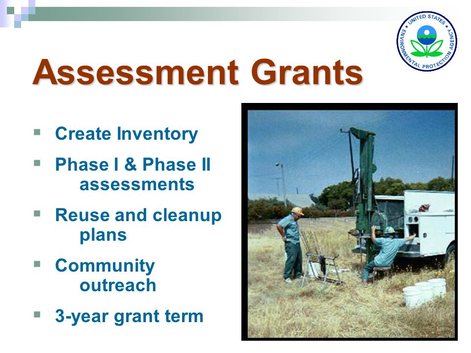 9 Assessment Grants Community-Wide Site-Specific Grant