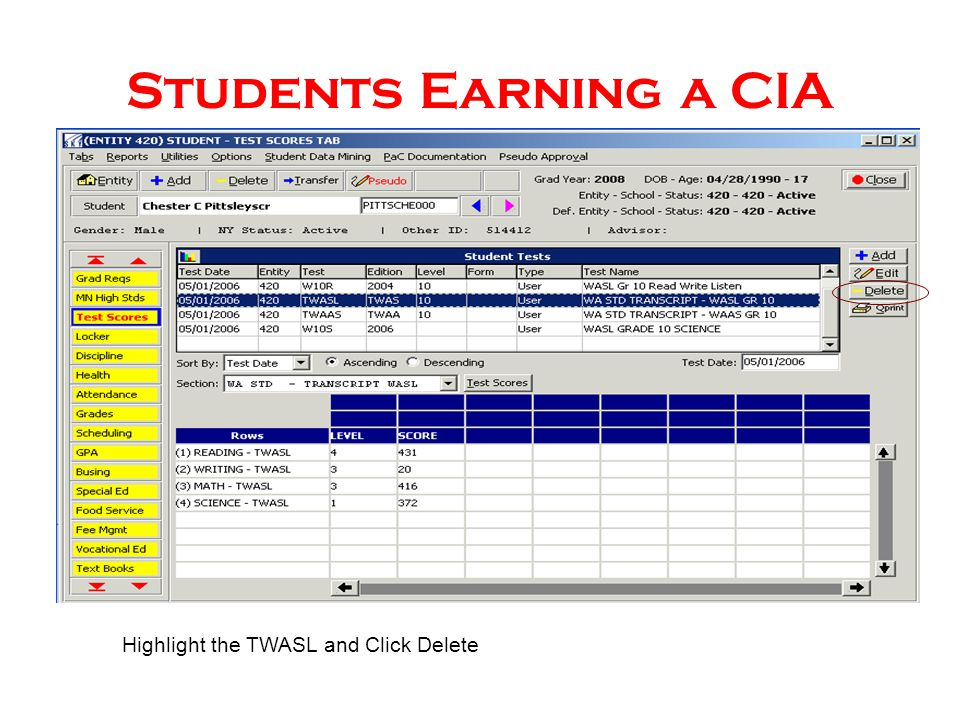 Students Earning a CIA Highlight the TWASL and Click Delete