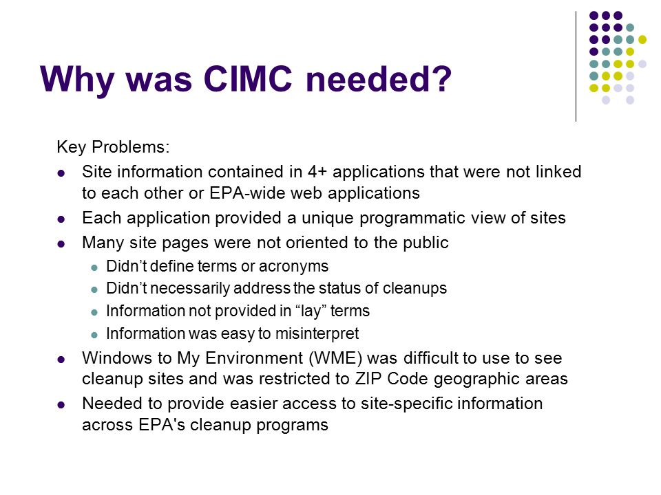 Why was CIMC needed.