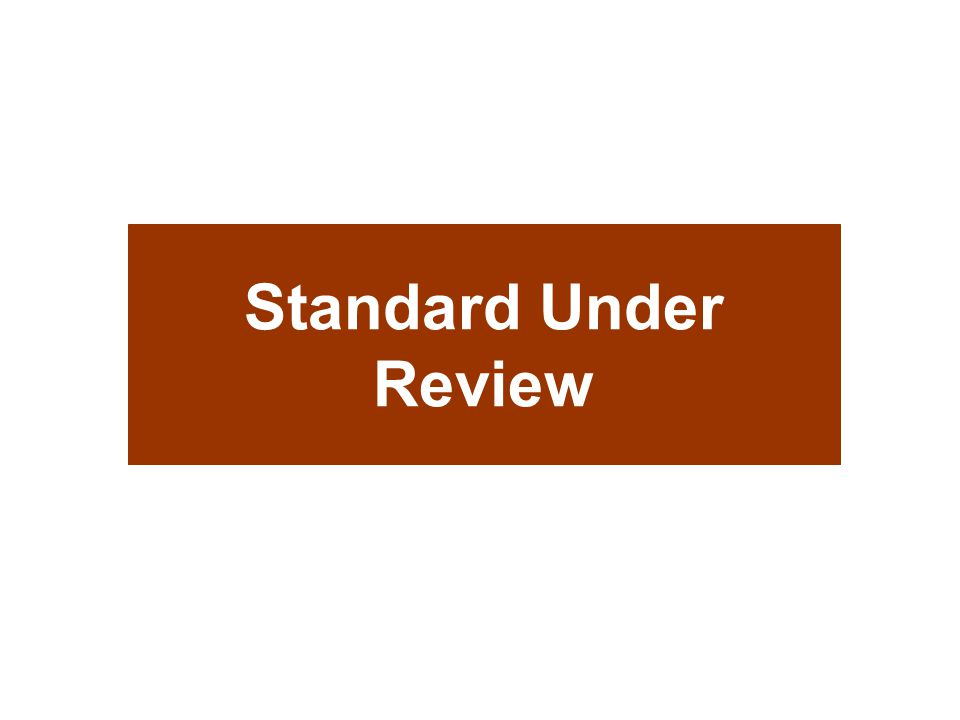 Standard Under Review