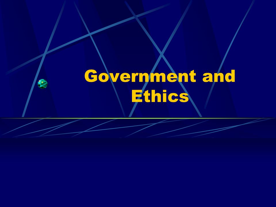 Government and Ethics