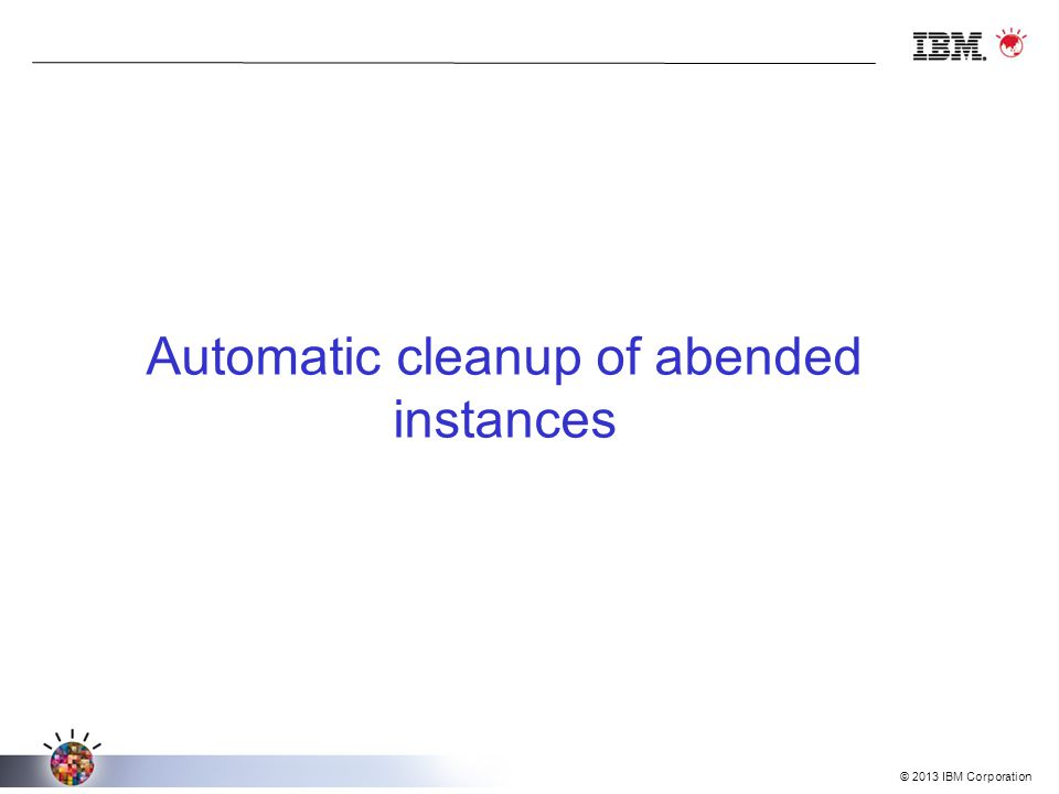 Automatic cleanup of abended instances