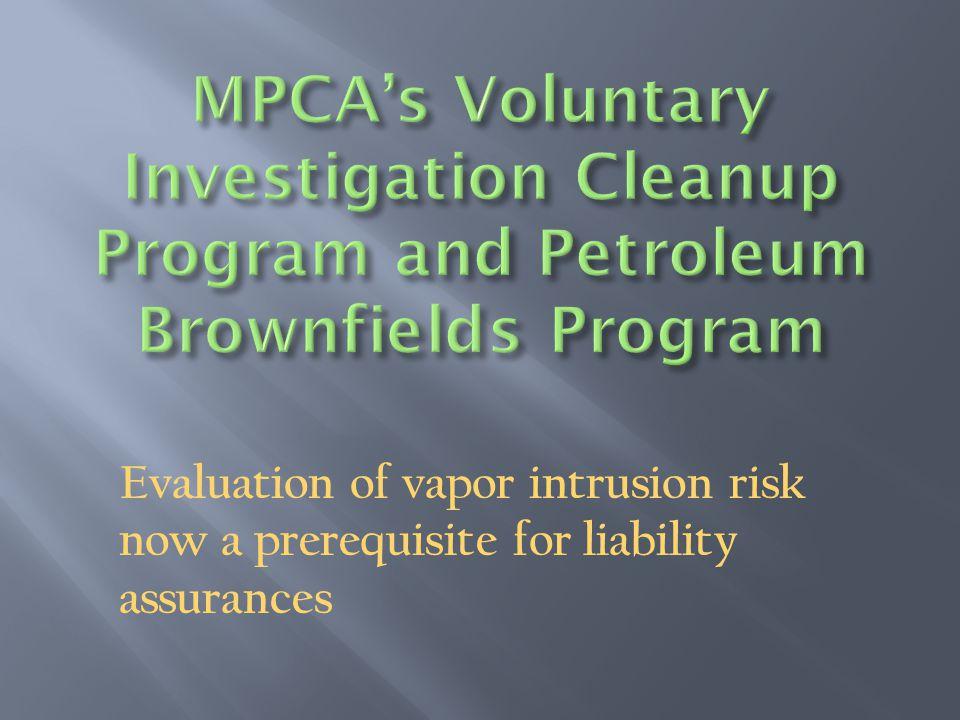 Evaluation of vapor intrusion risk now a prerequisite for liability assurances