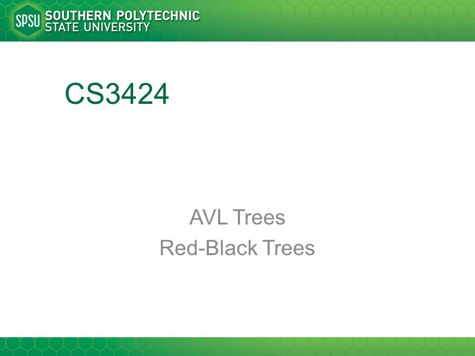 CS3424 AVL Trees Red-Black Trees