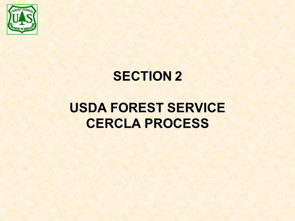 SECTION 2 USDA FOREST SERVICE CERCLA PROCESS