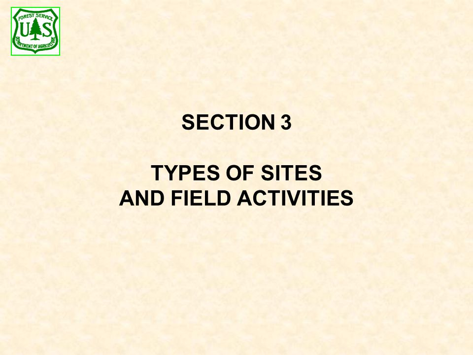 SECTION 3 TYPES OF SITES AND FIELD ACTIVITIES