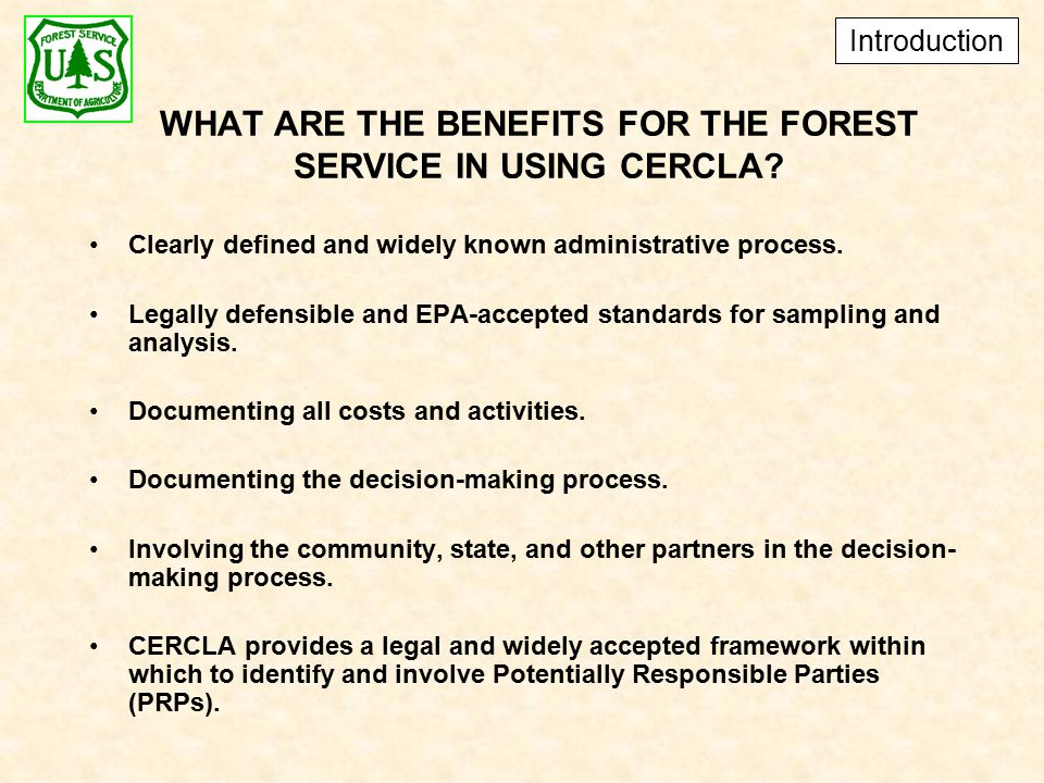 WHAT ARE THE BENEFITS FOR THE FOREST SERVICE IN USING CERCLA.