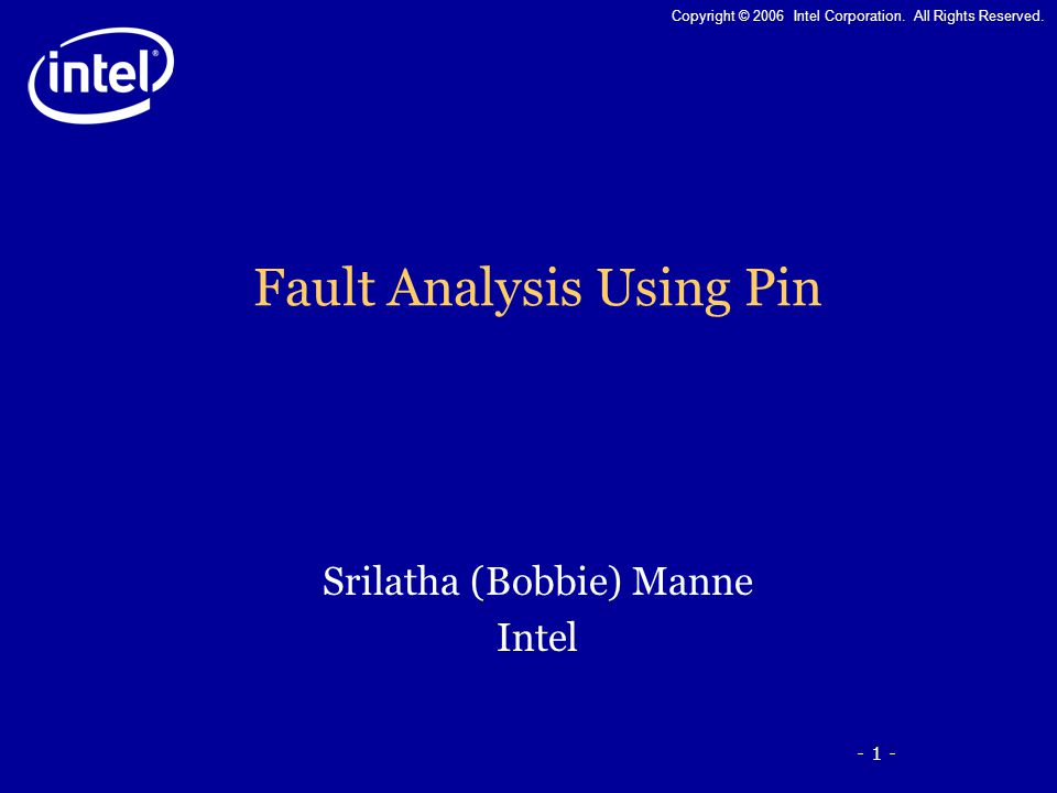 - 22 - Copyright © 2006 Intel Corporation.All Rights Reserved.