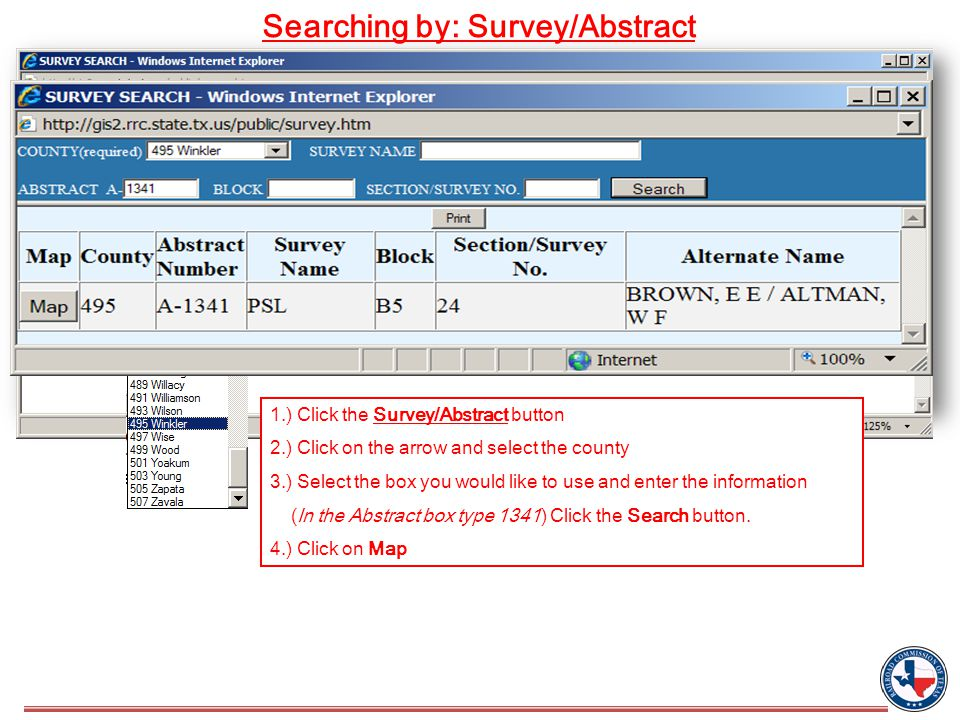 Searching by: Survey/Abstract 1341 1.) Click the Survey/Abstract button 2.) Click on the arrow and select the county 3.) Select the box you would like to use and enter the information (In the Abstract box type 1341) Click the Search button.