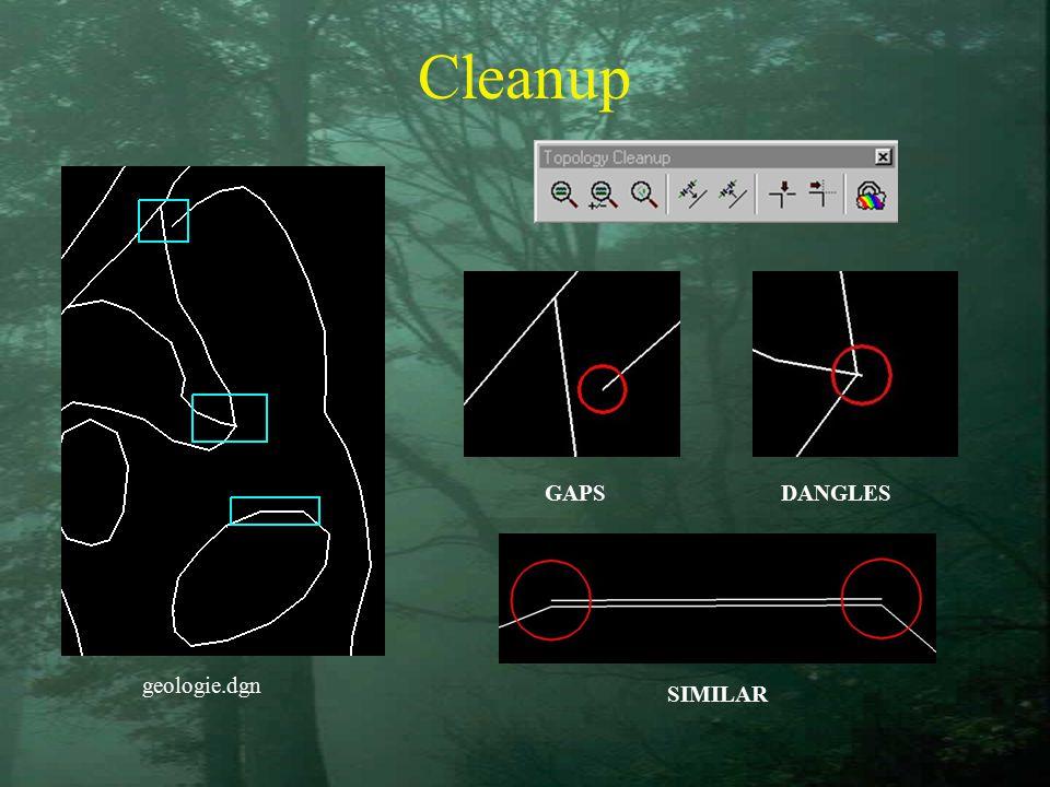 Cleanup DANGLESGAPS SIMILAR geologie.dgn