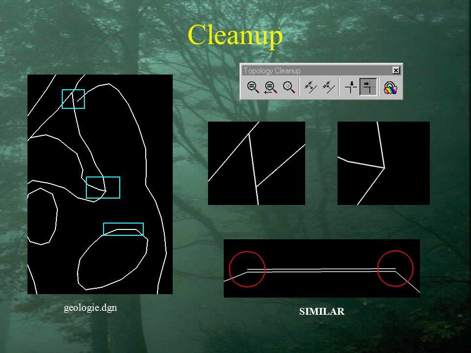 Cleanup geologie.dgn SIMILAR