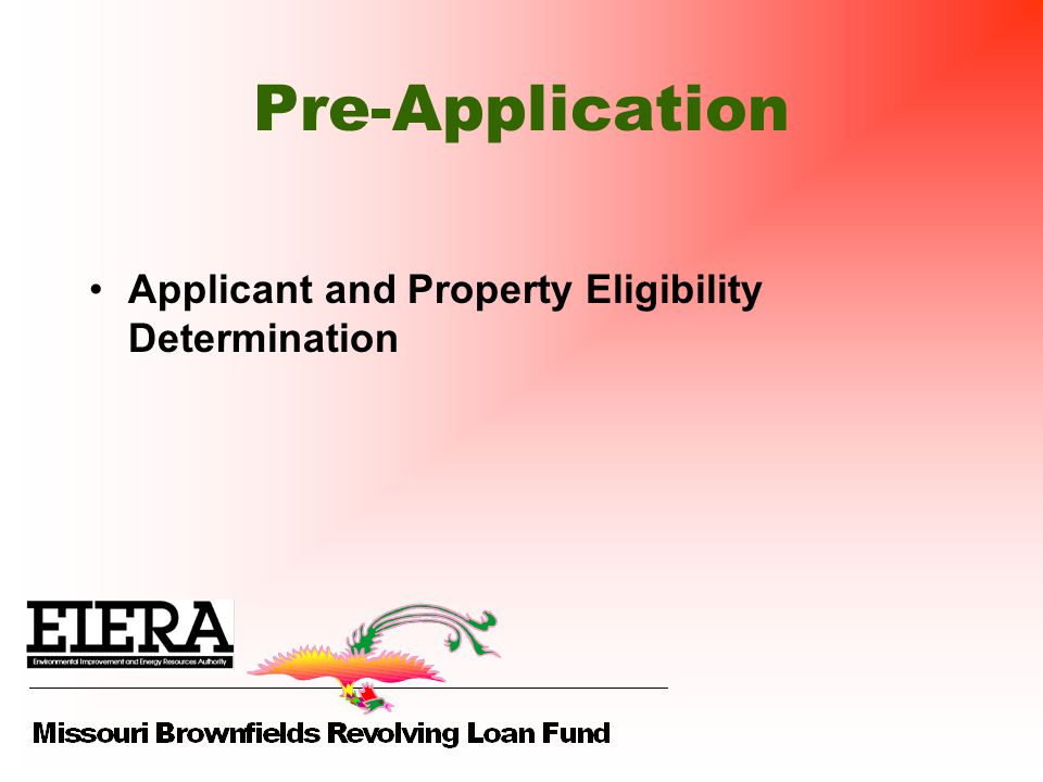 Pre-Application Applicant and Property Eligibility Determination