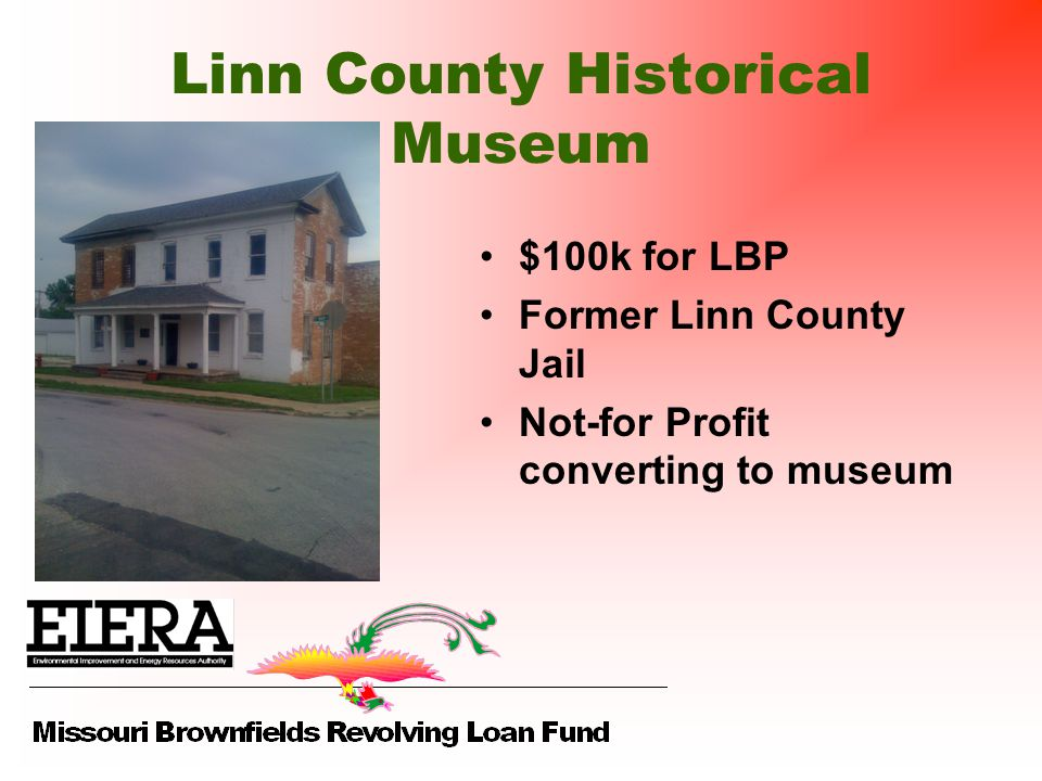 Linn County Historical Museum $100k for LBP Former Linn County Jail Not-for Profit converting to museum