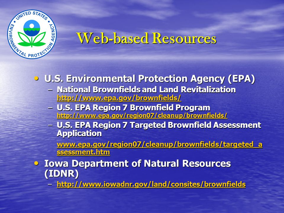 Web-based Resources U.S. Environmental Protection Agency (EPA) U.S.