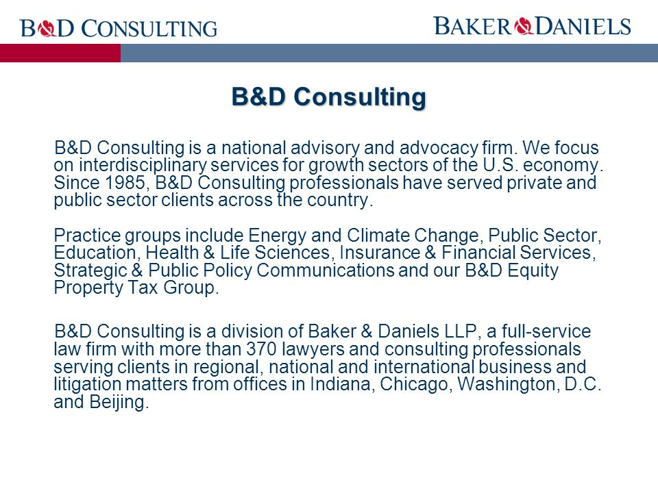 B&D Consulting is a national advisory and advocacy firm.